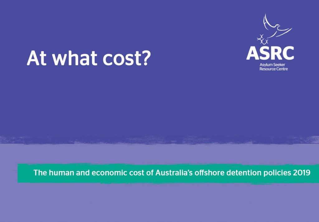 Publication cover: At what cost? The human and economic cost of Australia's offshore detention policies 2019