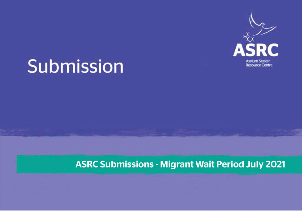 Cover of the submissions by the ASRC on the migrant wait period
